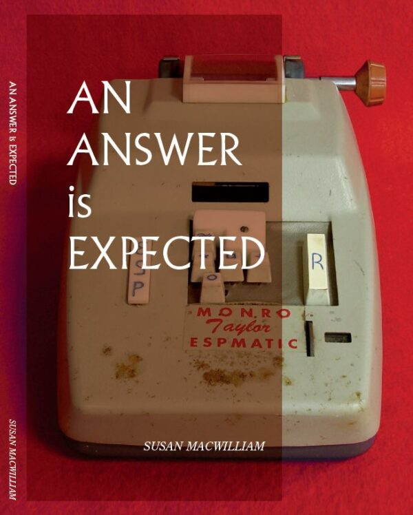 An Answer is Expected by Susan MacWiliam