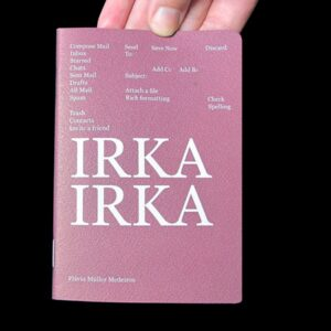 Irka Irka by Flavia Muller Medeiros