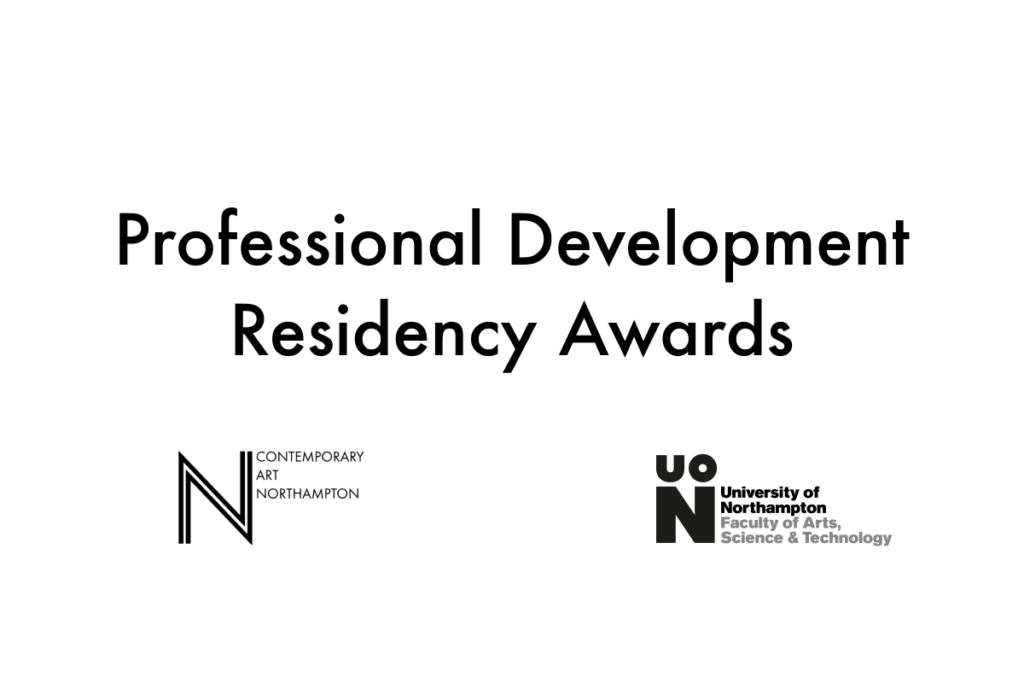 Graphic saying Professional Development Residency Awards, with NN Contemporary Art and UoN logos.